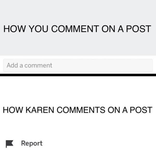 Karen Meme - Reported